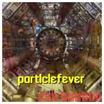 """""""Ç""""NETFLIX限定ヒッグス粒子を追い求める人々に迫る「PARTICLE FEVER」"""