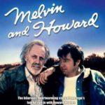 【ジョナサン・デミ追悼】「メルビンとハワード」PTAべた惚れの傑作