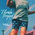【ネタバレなし】『フロリダ・プロジェクト』ウィレム・デフォーの愛と哀に涙