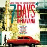 【キューバ映画特集】『セブン・デイズ・イン・ハバナ』実はベニチオ・デル・トロ監督デビュー作