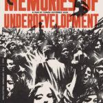 【キューバ映画特集】『低開発の記憶』キューバ映画史上最重要作を観てみた