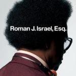 『ローマンという名の男 -信念の行方-』ビデオスルーの傑作!ダン・ギルロイが再び道徳に挑む