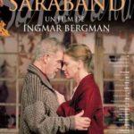 【自主ベルイマン生誕100周年映画祭】『サラバンド』遺作にして野心作