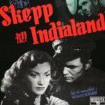 【自主ベルイマン生誕100周年映画祭】『インド行きの船』ベルイマン流『アタラント号』
