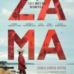 【日本未公開】『サマ ZAMA』帰りたい、帰れない、、、単身赴任男の苦悩