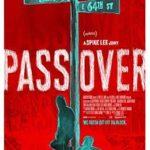【『ブラック・クランズマン』公開決定記念】『パス・オーバー』Amazon プライムビデオで観られる演劇映画