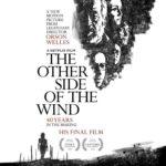 【Netflix】『風の向こうへ』×『オーソン・ウェルズが遺したもの』頂点に登り詰め、地に堕ちた監督の遺言状