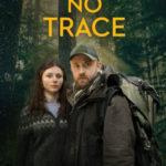 【自主オバマ映画祭】『Leave No Trace』感情を押し殺した森の生活『ウィンターズ・ボーン』デブラ・グラニック最新作